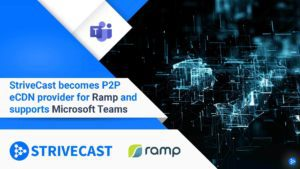 Strivecast Ramp partnership support Microsoft Teams