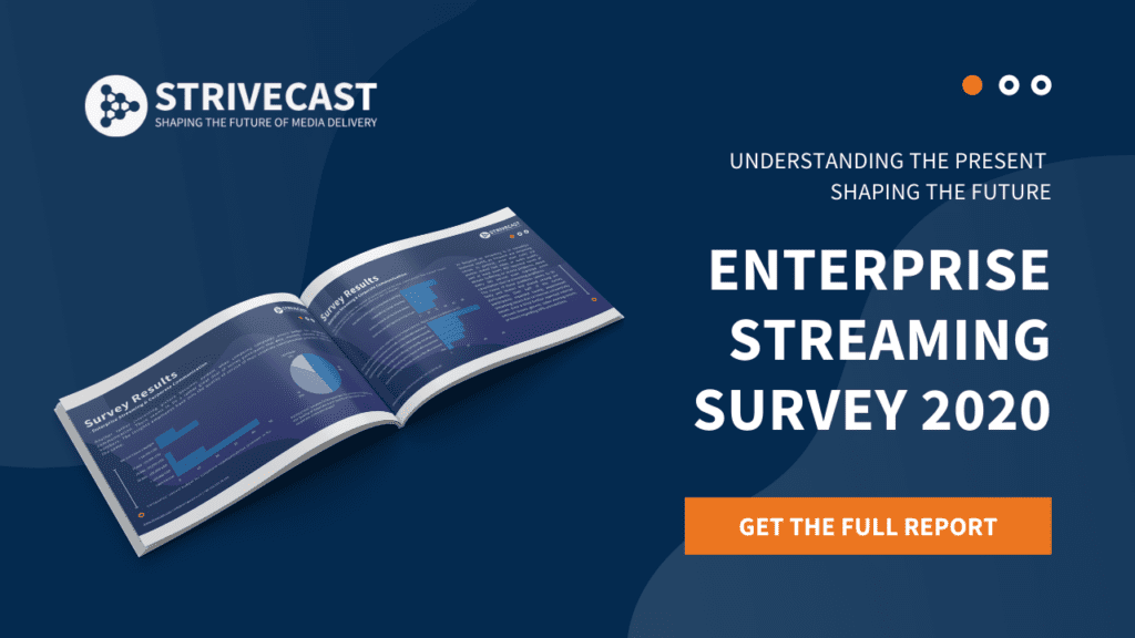 streaming survey, Understanding the present, shaping the future: Enterprise Streaming Survey